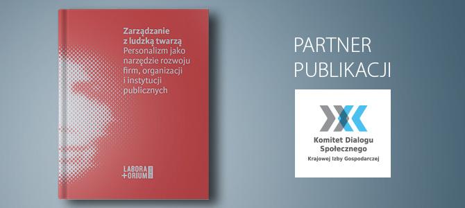 Zarządzanie z ludzką twarzą – nowa publikacja