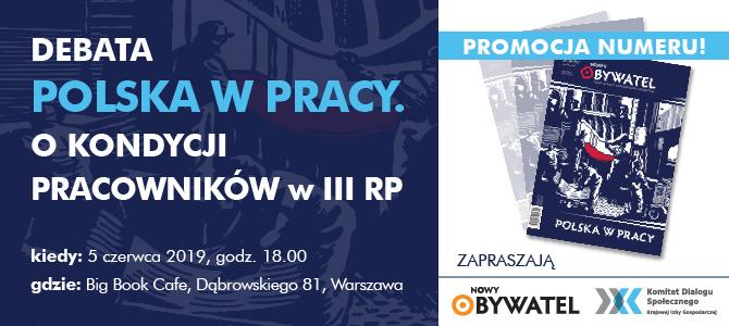 Polska w pracy. O kondycji pracowników w III RP. Zaproszenie!